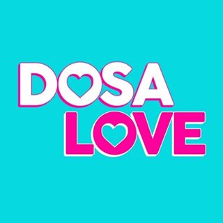 dosa love